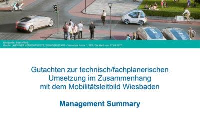 Management Summary zum Gutachten des Mobilitätsleitbildes Wiesbaden